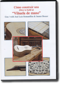 "DVD ""Como construir una vihuela de mano"" (How to build a vihuela de mano)"